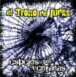 TRONO DE JUDAS, EL. ESPEJOS POR VENTANAS