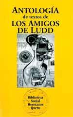 ANTOLOGIA DE TEXTOS DE LOS AMIGOS DE LUDD