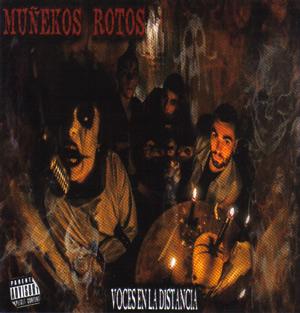 MUÑEKOS ROTOS / VOCES EN LA DISTANCIA
