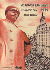 EL TERROR ESTALINISTA EN BARCELONA 1938
