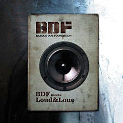 BASQUE DUB FUNDATION. BDF MEETS LOUD & LONE (2xLP)