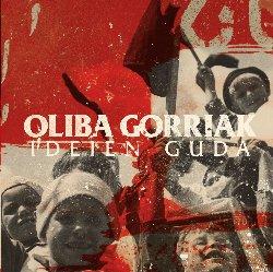 OLIBA GORRIAK / IDEIEN GUDA