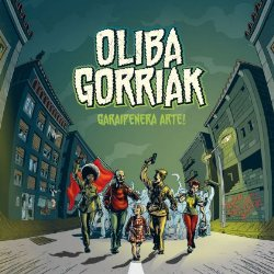 OLIBA GORRIAK / GARAIPENERA ARTE!