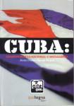 cuba: Independencia nacional y socialismo