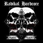 radikal hard core