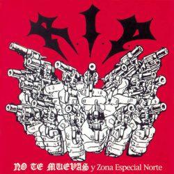 R_I_P_-No_Te_Muevas_-_Zona_Especial_Norte