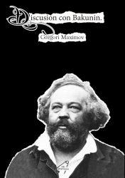 discusión con Bakunin
