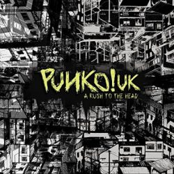 punko-uk-a-rush-to-the-head