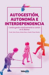 autogestion, autonomia e interdependencia