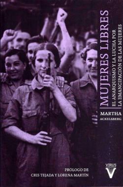mujeres-libres-el-anarquismo-y-la-lucha-por-la-emancipacion-de-las-mujeres
