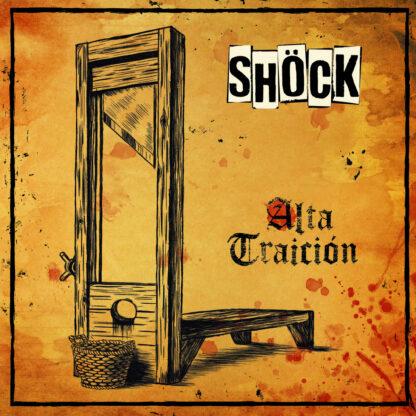 Shöck - Alta Traición